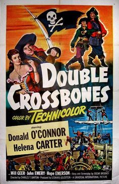 Official theatrical movie poster for Double Crossbones Directed by Charles Barton. Starring Donald O'Connor, Helena Carter, Will Geer, John Emery Helena Carter, Pirate Movies, Donald O'connor, Movie Themes, Universal Pictures, Vintage Comics, Old Movies, Classic Movies, Comics