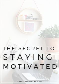 Have you been searching for inspiration or the motivation to start something? Here's how to motivate yourself and never feel that way again!
