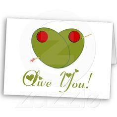 Olive You! Cards