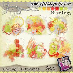 Mixology ~ Spring Sentiments Splatters