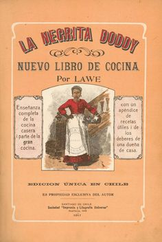 Her recipe is very similar to the one published in the 1911 Chilean . Old Recipes, Vintage Recipes, Mexican Food Recipes, Chilean Recipes, Vintage Newspaper, Vintage Cooking, Vintage Cookbooks, Slow Food, New Books
