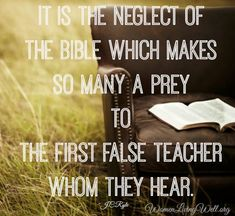 Read the Bible and know God's Word.
