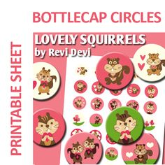 Lovely Squirrles circle images! These cute images are perfect for any craft projects such as bottle cap pendants, badge pin buttons, glass pebble magnets, small cupcake toppers, stickers, baby shower party labels, etc.