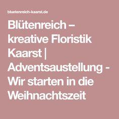 Blütenreich – kreative Floristik Kaarst   Adventsaustellung - Wir starten in die Weihnachtszeit