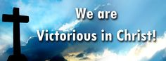 Victorious In Christ