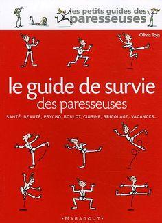 Le Guide de survie des paresseuses: Amazon.fr: Olivia Toja: Livres