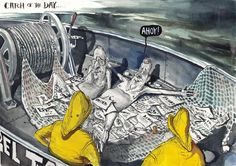 Catch of the Day, David Rowe, Financial Review | Political Cartoons Australia