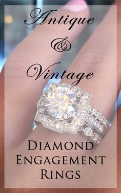 Antique Engagement Rings - some of our absolute favorites!