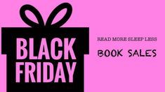 Read More Sleep Less Blog: Black Friday Book Sales