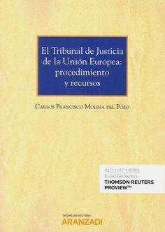 El Tribunal de Justicia de la Unión Europea : procedimiento y recursos Cards Against Humanity, Water Well, Righteousness, Law, January