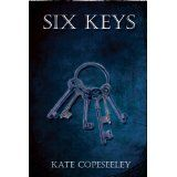 Six Keys (Kindle Edition)By Kate Copeseeley