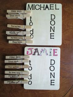 "Very simple and easy DIY chore chart ideas for kids. Simply move the clothespin from ""To Do"" to ""Done"" when their chores are done."