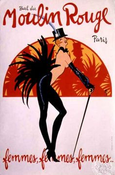 """Vintage French Poster of cabaret dancer at the famous Moulin Rouge in Paris. The translation for Moulin is Mill (like a windmill) and Rouge means red in French.""""The Red Mill. Vintage French Posters, Vintage Travel Posters, French Vintage, Vintage Design Poster, Belle Epoque, Vintage Advertisements, Vintage Ads, Vintage Signs, Le Moulin Rouge Paris"""
