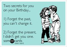 Birthday Ecards Free Cards Funny Greeting At Someecards Happy