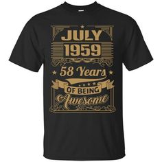 a special t-shirt design for whom born in July 1959