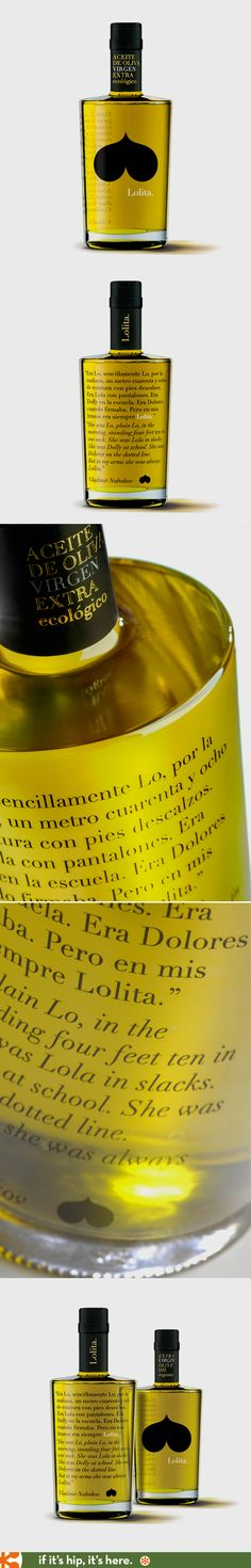 Kubrick and Nabakov fans will love this one. Lolita Pure Extra Virgin Olive Oil bottle design by Sidecar.