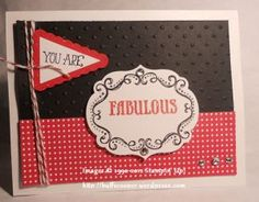 Stamps:  I Am…; Ink:  Real Red, Basic Black classic; Paper:  Basic Black, Real Red, Whisper White card stock; Summer Smooches designer series paper; Other:  Red/white baker's twine; Pennant builder punch, Perfect Polka Dots embossing folder, Big Shot, Labels framelits, Rhinestone basic jewels, Dazzling Details, 2-way glue pen, Dazzling Diamonds
