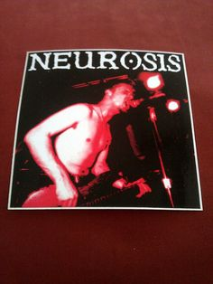 """Neurosis 4""""x4 """" Sticker Decal new old stock"""