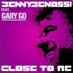 Benny Benassi - Close To Me ft Gary Go - Testo e Traduzione