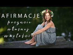 Afirmacje POCZUCIE WŁASNEJ WARTOŚCI - YouTube Strapless Dress, Prom Dresses, Formal Dresses, Miracle Morning, Meditation, In This Moment, Youtube, Nice, Strapless Gown