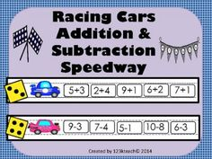 Racing Cars Addition & Subtraction Speedway  from 123kteach on TeachersNotebook.com -  (29 pages)  - Addition and Subtraction Racing Cars Speedway is a fun way to get your students learning their facts quickly as they build fluency. Students will take turns rolling their dice and solving  problems.