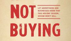 Are You #NotBuyingIt To Fight Against Sexism?