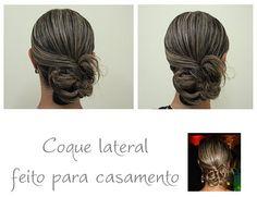 got style...? by Ana Zaparoli: Penteado: Coque lateral e baixo