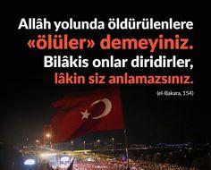 Şehitler ölmez!  #şehitlerölmez #ölü #şehit #ayet #15temmuz #istanbul  #hayırlıcumalar #ilmisuffa