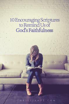 10 Encouraging Bible Verses Reminding Us of God's Faithfulness