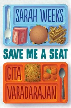 "Save Me a Seat by Sarah Weeks, Gita Varadarajan | Kate F. says ""Kids can be so inspiring in the ways they band together and overcome differences!"""
