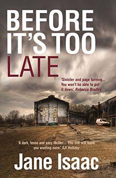 Before It's Too Late (DI Will Jackman Series) Legend Press https://www.amazon.com/dp/B01NALBGBD/ref=cm_sw_r_pi_awdb_x_R.eSybPFFNKY2