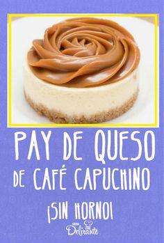 Pay de queso sabor café capuchino, ¡con leche condensada! (sin horno) Pie Recipes, Dessert Recipes, Cooking Recipes, Cooking Cookies, Cheesecake Cake, Mini Cheesecakes, Eat Dessert First, Cake Shop, Mini Desserts