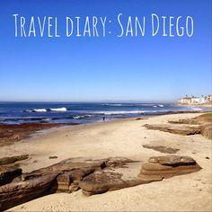 Travel Diary: San Diego