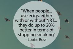 Via an interview with Louise Ross from the NHS Stop Smoking Clinic in Leicester http://ow.ly/FBVQg