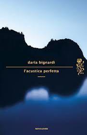 L'acustica Perfetta - Daria Bignardi