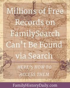 Did you know that millions of free genealogy records on FamilySearch are hiding when you search for them? Here's how to access these important family history documents.