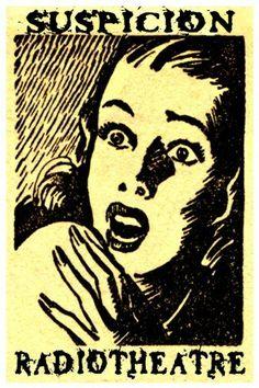 Radiotheatre's SUSPICION, NYC  www.radiotheatrenyc.com