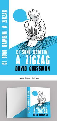 """the zigzag kid"" Grossman Serpieri, Book Covers, Illustration, Books, Kids, Art, Livros, Children, Boys"