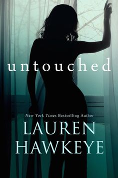 Some secrets are best locked away in the past… UNTOUCHED, a #newrelease from Lauren Hawkeye Plus, enter her Naughty or Nice #giveaway!