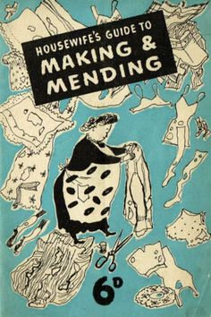 Items similar to INSTANT Housewife Making and Mending wartime recycle,upcycle ebooklet-pdf on Etsy Vintage Crochet Patterns, Vintage Knitting, Vintage Crafts, Vintage Ads, Upcycled Vintage, Vintage Stuff, Vintage Books, Vintage Images, Make Do And Mend