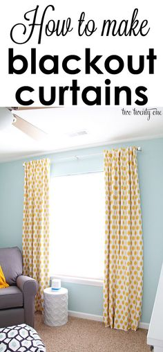 How to make blackout curtains!
