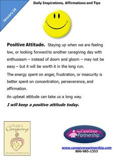 January 24: Positive Attitude  #caregiver  http://www.caregiverpartnership.com/