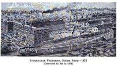 Studebaker factories, c 1872; destroyed by fire in 1874