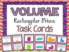 Volume Task Cards . This set includes 36 Volume Task Cards for reinforcing, teaching, and enriching your math unit on volume. The cards feature a variety of tasks for students to complete, including labeling rectangular prisms dimensions, computing volumes, word problems, and additive volume.$