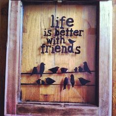 Hand Painted Life is Better with Friends Window