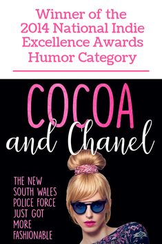 Cocoa and Chanel is the winner of the 2014 National Indie Excellence Awards – Humor Category Excellence Award, New South, Cocoa, Indie, Awards, Chanel, Humor, Humour, Funny Photos
