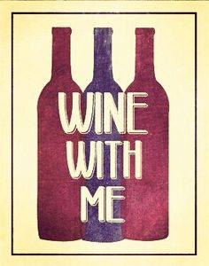 Wine with me... [Etsy- SmartyPantsStudio] (Wine Bottle Illustration Quotes) #cCreams #cMaroon #cPurples