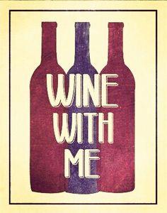 Wine with me... [Etsy- SmartyPantsStudio] (Wine Bottle Illustration Quotes) #cCreams  #cMaroon