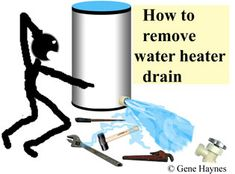 How to replace water heater drain valve Building A Small Cabin, Water Heater Service, Diy Heater, Basement Inspiration, Plumbing Problems, Water Purification, Home Repair, Handy Man, Building Ideas