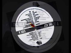 """""""What Time Is Love?"""" (1990), By The KLF"""